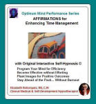 Optimum Mind Performance Series: Affirmations for Enhancing Time Management