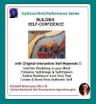 Optimum Mind Performance Series:  Building Self-Confidence