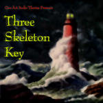 3 Skeleton Key