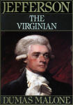 Thomas Jefferson and His Time, Vol. 1: The Virginian