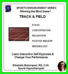 Sports Enhancement Series:  Winning the Mind Game - Track & Field Performance