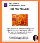 Kids MindBody Health Audio Series:  Kids Pain Tool Box