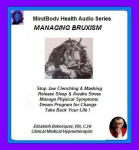 MindBody Health Audio Series:  Managing Bruxism