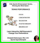 Kids Sports Enhancement Series:  Winning the Mind Game - Tennis Performance