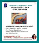 Optimum Mind Performance Series:  Managing Loss with Inner Resilience