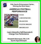 Kids Sports Enhancement:  Winning the Mind Game - American Football Performance