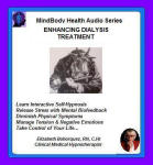 MindBody Health Audio Series:  Enhancing Dialysis Treatment
