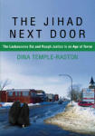 Jihad Next Door, The: The Lackawanna Six and Rough Justice in an Age of Terror