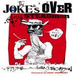 Joke's Over: Bruised Memories: Gonzo, Hunter S. Thompson, and Me
