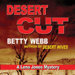 Desert Cut: A Lena Jones Mystery