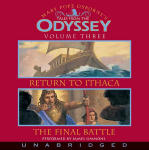 Tales from the Odyssey - Volume Three - The Return to Ithaca & The Final Battle