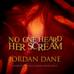 No One Heard Her Scream