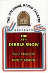 New Dibble Show, The - Season 2 - Episode 26: Burstin' Bagpipes