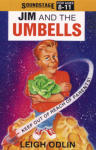 Jim and the Umbells