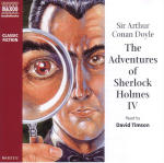 Adventures of Sherlock Holmes - Volume IV, The