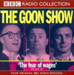 Goon Show, The - Volume 20 - The Fear of Wages