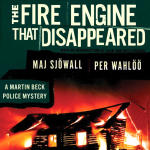 The Fire Engine That Disappeared: A Martin Beck Police Mystery