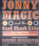 Jonny Magic and the Card Shark Kids (Unabridged)