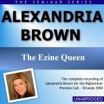 Alexandria Brown - Big Seminar Preview Call - Orlando 2004