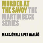 Murder at the Savoy: A Martin Beck Police Mystery