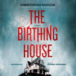 Birthing House, The