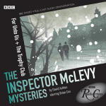 Radio Crimes: Inspector McLevy Mysteries: For Unto Us & The Trophy Club