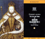 Life and Times of Queen Elizabeth I, The