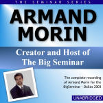 Armand Morin - Big Seminar Series - Dallas 2003