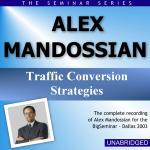 Alex Mandossian - Big Seminar Series - Dallas 2003
