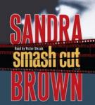 Smash Cut (Abridged)