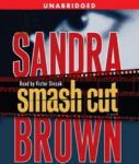 Smash Cut (Unabridged)