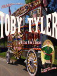 Toby Tyler - Sneak Preview!