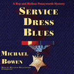 Service Dress Blues: A Rep and Melissa Pennyworth Mystery