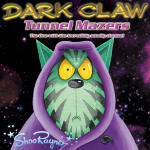 The Dark Claw Saga - Tunnel Mazers - The one with the incredibly smelly cheese