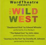 WordTheatre presents The Wild West
