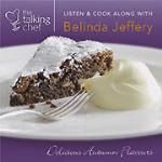 Talking Chef, The, Delicious Autumn Flavours, Belinda Jeffery