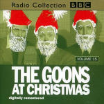 Goon Show, The - Volume 15 - Goons at Christmas