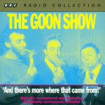 Goon Show, The - Volume 5 - And There's More Where That Came From!