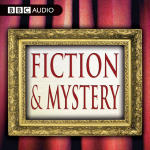 Best of Mystery and Fiction from BBC Audiobooks, The