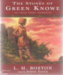Stones of Green Knowe, The (Unabridged)