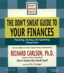 Don't Sweat Guide to Your Finances, The