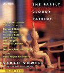 Partly Cloudy Patriot, The