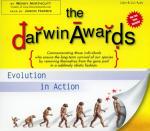 Darwin Awards I: Evolution in Action