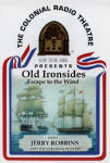 Old Ironsides - Escape to the Wind