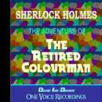 Sherlock Holmes: The Adventure of The Retired Colourman