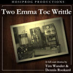 Two Emma Toc, Writtle