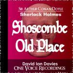 Sherlock Holmes:  Shoscombe Old Place
