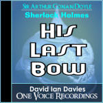 Sherlock Holmes:  His Last Bow