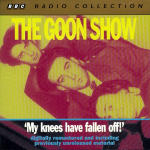 Goon Show, The - Volume 4 - My Knees Have Fallen Off!