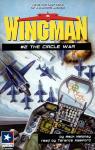 Wingman #2 The Circle